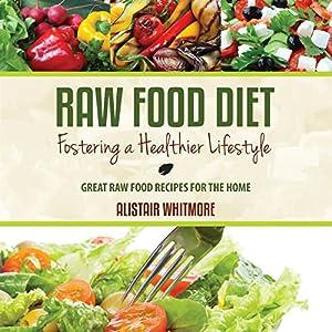 Raw Food Diet Guide Audiobook