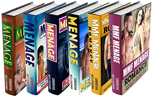 MENAGE: 6 Book Menage Collection Box Set MENAGE ROMANCE (Menage, Menage Romance, Menage MMF, MMF, MM)