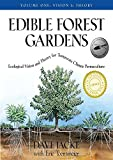 img - for Edible Forest Gardens, Volume I: Ecological Vision, Theory for Temperate Climate Permaculture book / textbook / text book