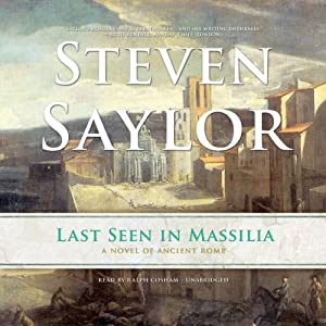 Last Seen in Massilia: Roma Sub Rosa Series, Book 8 | [Steven Saylor]