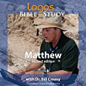 Matthew  by Dr. Bill Creasy Narrated by Dr. Bill Creasy