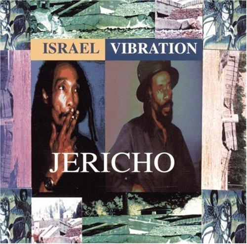 Israel Vibration - Jericho - Zortam Music