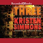 Three: Article Five, Book 3 | Kristen Simmons