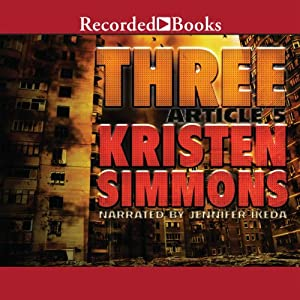 Three: Article Five, Book 3 | [Kristen Simmons]