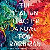 The Italian Teacher | [Tom Rachman]
