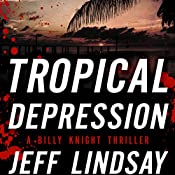 Tropical Depression: A Billy Knight Thriller | Jeff Lindsay