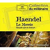 Haendel: Le Messie Grands Airs et Choeurs