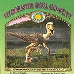 Velociraptor: Small and Speedy   Dawn Bentley