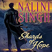 Shards of Hope: Psy/Changeling, Book 14 | Nalini Singh