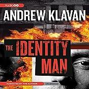 The Identity Man: A Novel | [Andrew Klavan]