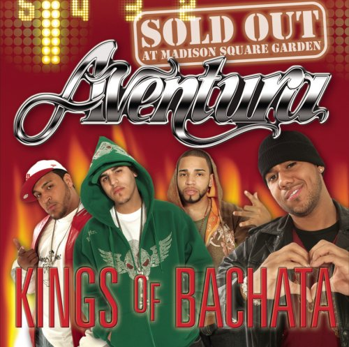 Kings of Bachata: Sold Out at Madison Square Garden [CD/DVD