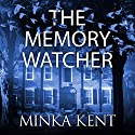 The Memory Watcher Audiobook by Minka Kent Narrated by Sally Vahle, Morgan Laure