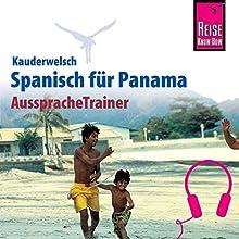 Spanisch für Panama (Reise Know-How Kauderwelsch AusspracheTrainer) Hörbuch von Maritza López Gesprochen von: Eduardo Villaseñor-Orosco, Kerstin Belz