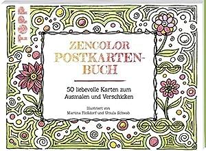 Zencolor-Postkartenbuch: 50 liebevolle Karten zum Ausmalen und Verschicken