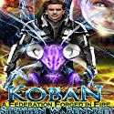 A Federation Forged in Fire: Koban Volume 5 Audiobook by Stephen W Bennett Narrated by Eric Michael Summerer