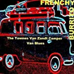 The Townes Van Zandt Camper Van Blues