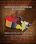 Indigenous Business in Canada: Princi...