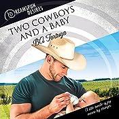 Two Cowboys and a Baby | [BA Tortuga]