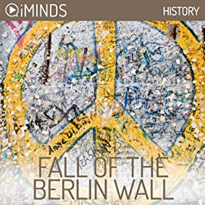 Fall of The Berlin Wall Audiobook