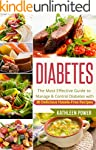 Diabetes: The Most Effective Guide to...