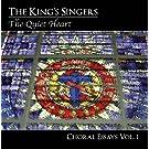 The Quiet Heart: Choral Essays Vol.1