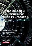 Bases de calcul des structures selon l'Eurocode 0: NF EN 1990