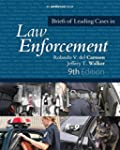 Briefs of Leading Cases in Law Enforc...