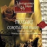 Masterworks of Worship series Volume 1 - Mozart: Coronation Mass