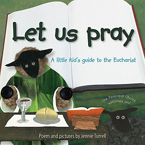 Let Us Pray: A Little Kid's Guide to the Eucharist PDF
