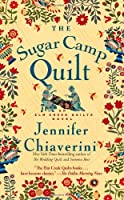 The Sugar Camp Quilt (Elm Creek Quilts Novels (Simon & Schuster))