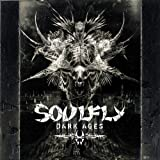 Soulfly Dark Ages [Limited Edition Digipack]