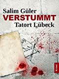 VERSTUMMT - Tatort L�beck (German Edition)
