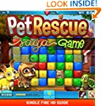 Pet Rescue Saga Game: Guide for Kindl...