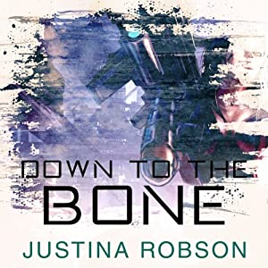 Down to the Bone: Quantum Gravity, Book 5 | [Justina Robson]