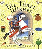 David Melling The Three Wishes