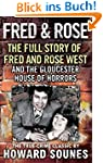 Fred & Rose: The Full Story of Fred a...