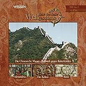 Reise durch die Weltgeschichte, 200 bis 0 v. Chr (WISSEN) | Wolfgang Suttner