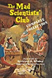 The Mad Scientists Club Complete Collection