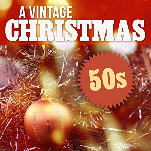 A Vintage Christmas: 50s
