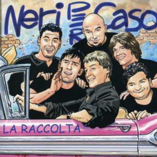 Neri Per Caso - La Raccolta Best Of - Zortam Music