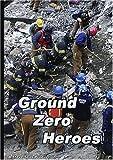 Ground Zero Heroes