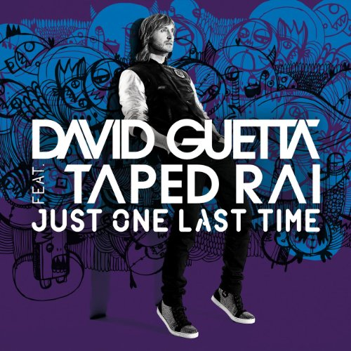 David Guetta - Just One Last Time (Remixes)