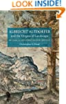 Albrecht Altdorfer and the Origins of...