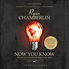 Now You Know: Why Some Succeed and Others Fail Using the Same System (       UNABRIDGED) by Ryan Chamberlin Narrated by Jeff Schine