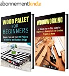 Woodwork Box Set: DIY Woodwork and Wo...