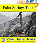 PALM SPRINGS TOUR - Self-guided Drivi...
