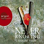 Never Knowing: Endlose Angst   [Chevy Stevens]