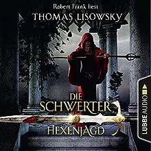 Hexenjagd (Die Schwerter 4) Hörbuch von Thomas Lisowsky Gesprochen von: Robert Frank