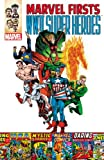 Marvel Firsts: WWII Super Heroes (0785167919) by Everett, Bill