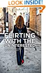 Flirting With the Uninterested: Innov...